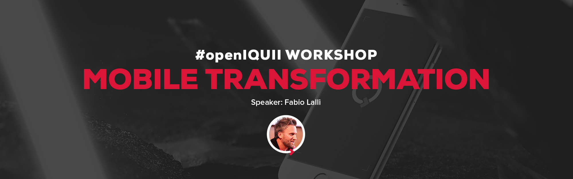 #openIQUII – Workshop Mobile Transformation