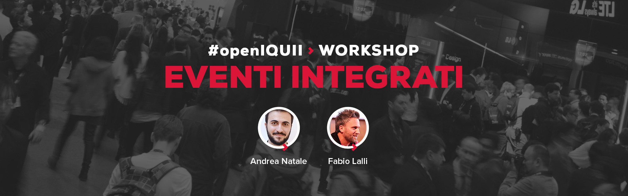 #openIQUII – Workshop Eventi Integrati