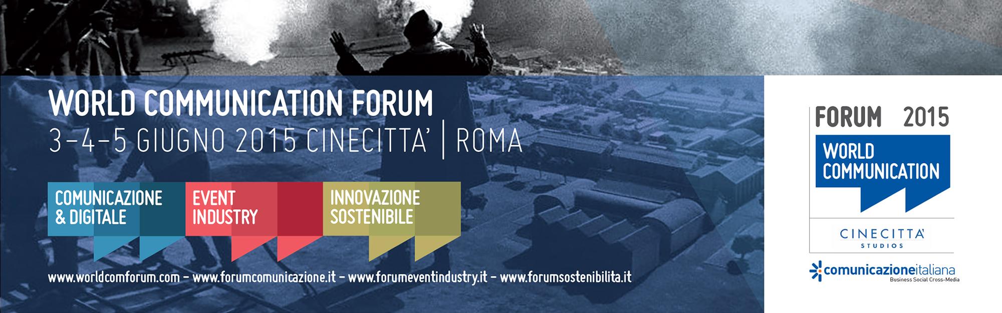 IQUII, Event Partner di Comunicazione Italiana, vi invita al World Communication Forum 2015
