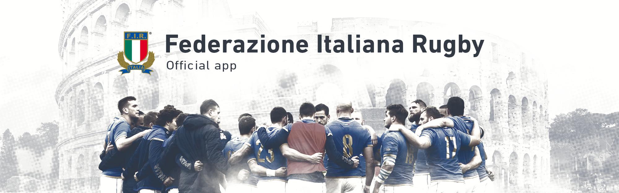 La Federazione Italiana Rugby e IQUII ancora insieme per la Sport Digital Transformation: ecco le novità dell'app ufficiale FIR