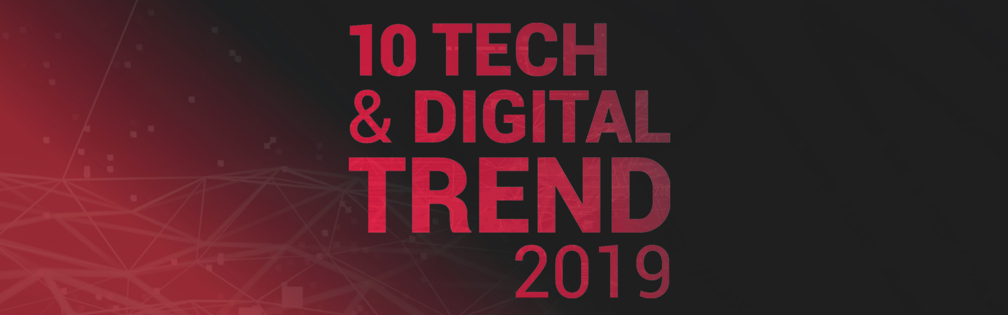 Tech & Digital Trend: to change or not to change? That is not the question